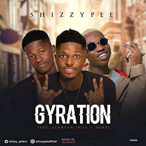 Gyration (feat. Daryl, Zlatan Ibile) (Radio Edit) (Media Gyration)