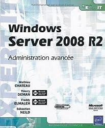 Windows Server 2008 R2 - Administration avancée