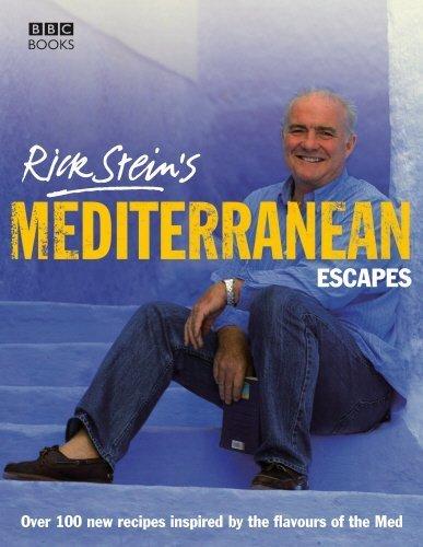 Rick Stein's Mediterranean Escapes by Stein, Rick (2007) Hardcover