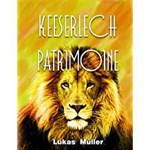 Keeserlech Patrimoine (Luxembourgish Edition)