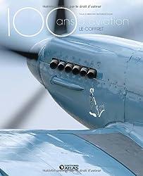 100 ans d'aviation, le coffret : Les pionniers, 1900-1945 ; Les temps modernes, 1945 à nos jours