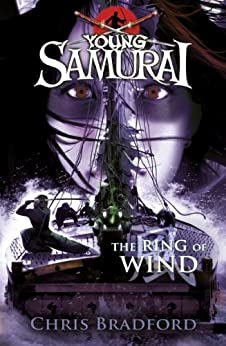 The Ring of Wind (Young Samurai, Book 7) (English Edition) van [Bradford, Chris]