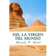Isis, La Virgen del Mundo