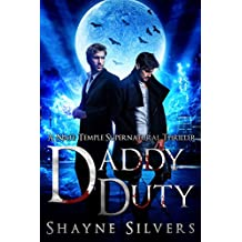 Daddy Duty: A Nate Temple Supernatural Thriller Novella Book 6.5 (Nate Temple Novellas)