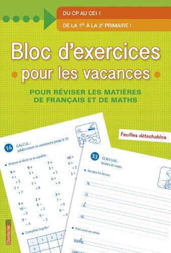 Bloc d'exercices pour les vacances - De la 1re à la 2e primaire