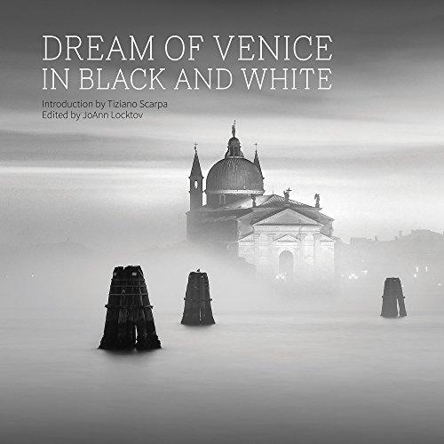 Dream of Venice in Black and White (Dream of Venice Series) por SCARPA T