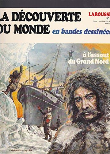 Nansen : Vainqueur du pôle Nord (La Découverte du monde en bandes dessinées)