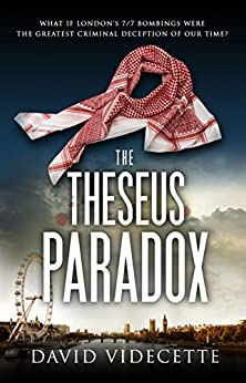 THE THESEUS PARADOX: The stunning breakthrough thriller based on real events, from the Scotland Yard detective turned author. (DETECTIVE INSPECTOR JAKE FLANNAGAN SERIES Book 1) by [Videcette, David]