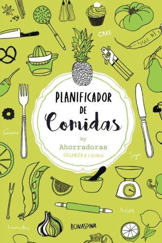 Planificador de comidas: Organiza tu menu semanal por Bonaspina / Ahorradoras