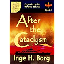 After the Cataclysm (Legends of the Winged Scarab Book 3) (English Edition)