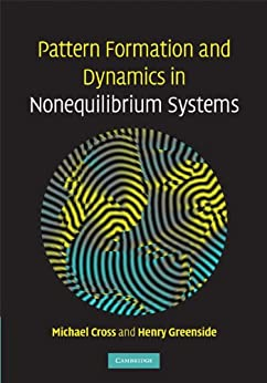 Pattern Formation and Dynamics in Nonequilibrium Systems par [Cross, Michael, Greenside, Henry]