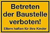 Schild PVC Betreten der Baustelle verboten! Eltern haften für ihre Kinder 200x300mm