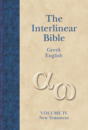 Interlinear Greek-English New Testament-PR-Grk/KJV (The Interlinear Hebrew-Greek-English Bible, Band 4)