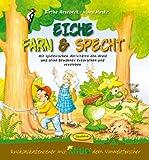 Eiche, Farn & Specht (Aktionsbuch): Mit Spielerischen Aktivitäten den Wald und seine Bewohner erforschen und verstehen (Rucksackabenteuer mit Knud dem Umweltforscher)