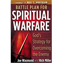 Battle Plan for Spiritual Warfare: God's Strategy for Overcoming the Enemy by Joe Wasmond (2004-09-01)