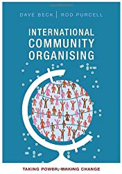 International Community Organising: Taking Power, Making Change