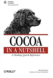 Cocoa in a Nutshell : A Desktop Quick Reference (en anglais)