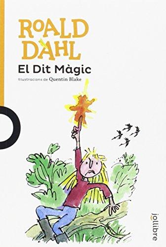 El Dit Màgit catal por Roald Dahl