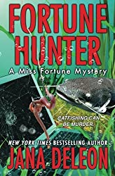 Fortune Hunter (A Miss Fortune Mystery) (Volume 8) by Jana DeLeon (2016-04-15)