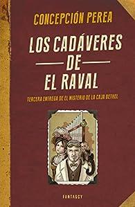 Los cadáveres de El Raval par Concepción Perea