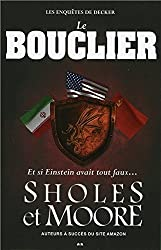 Le Bouclier - Les enquêtes de Decker T2 - Et si Einstein avait tout faux...