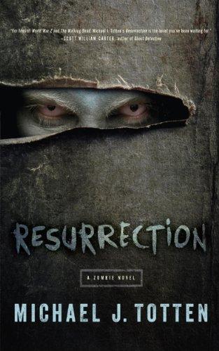 Resurrection (Resurrection Book 1) by Michael J. Totten