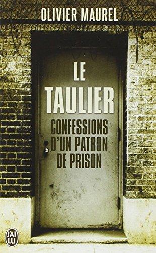 Le taulier : Confessions d'un directeur de prison par Olivier Maurel