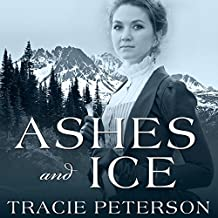 Ashes and Ice: Yukon Quest, Book 2