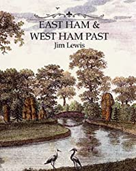 East and West Ham Past
