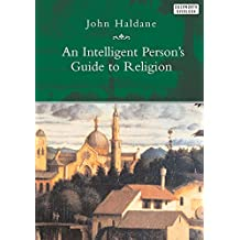 An Intelligent Person's Guide to Religion (Intelligent Person's Guides)