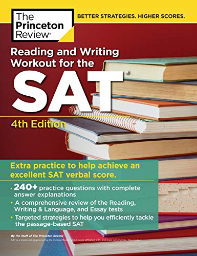 Reading and Writing Workout for the SAT, 4th Edition (College Test Preparation)