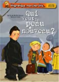 Qui veut la peau du nouveau ? | Mathuisieulx, Sylvie de (1964-....). Auteur