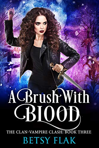 A Brush with Blood (The Clan-Vampire Clash: Book Three) (English Edition)