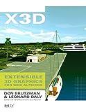 X3D Extensible 3D Graphics for Web Authors: Extensible 3D Graphics for Web Authors Vo...