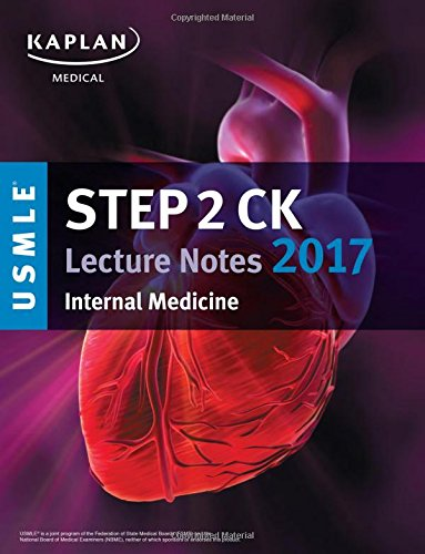 PDF Downloads USMLE Step 2 Ck Lecture Notes 2017: Internal