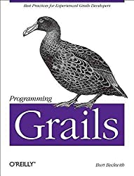 [(Programming Grails)] [By (author) Burt Beckwith] published on (May, 2013)