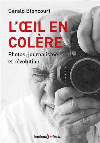 l-39-oeil-en-colre-photos-journalisme-et-rvolution