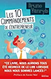 Les 10 commandements de l'entrepreneur - Format Kindle - 9782268097084 - 9,99 €