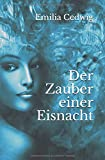 'Der Zauber einer Eisnacht' von Emilia Cedwig