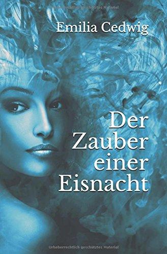 Buchseite und Rezensionen zu 'Der Zauber einer Eisnacht' von Emilia Cedwig