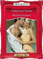 Undercover Groom (Mills & Boon Vintage Desire)