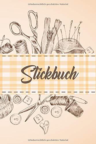 Stickbuch: Kreuzstich Stickheft für Ihre Ideen -