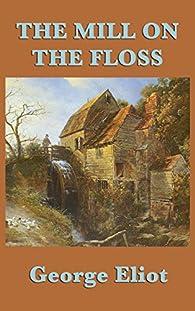 El molino del Floss par George Eliot