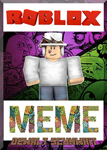 Memes: Roblox Too Interesting Memes: Jokes and Distraught Occasions Roblox Aces Fun (English Edition) -