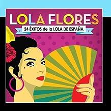 Lola Flores. 24 ??xitos de la Lola de Espa??a by Lola Flores
