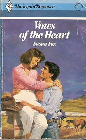 Vows Of The Heart by Susan Fox (1986-07-01)