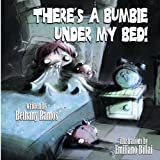 Book cover image for There's a Bumbie Under My Bed!