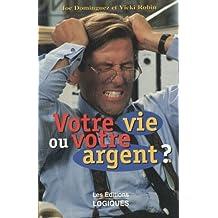 Votre vie ou votre argent by J Dominguez (April 01,1997)