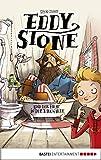 Eddy Stone und der Pirat in der Badewanne: Band 1
