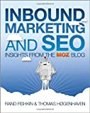 Inbound Marketing and SEO: Insights from the SEOmoz Blog by Rand Fishkin;Thomas Høgenhaven(2013-07-12)
